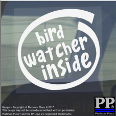 1 x Bird Watcher Inside-Window,Car,Van,Sticker,Sign,Vehicle,Adhesive,Hobby,Fun